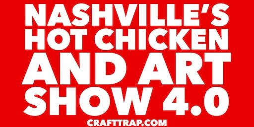 Nashville Hot Chicken And Art Show 4.0