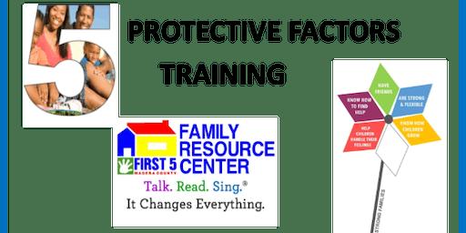 5 PROTECTIVE FACTORS PART I