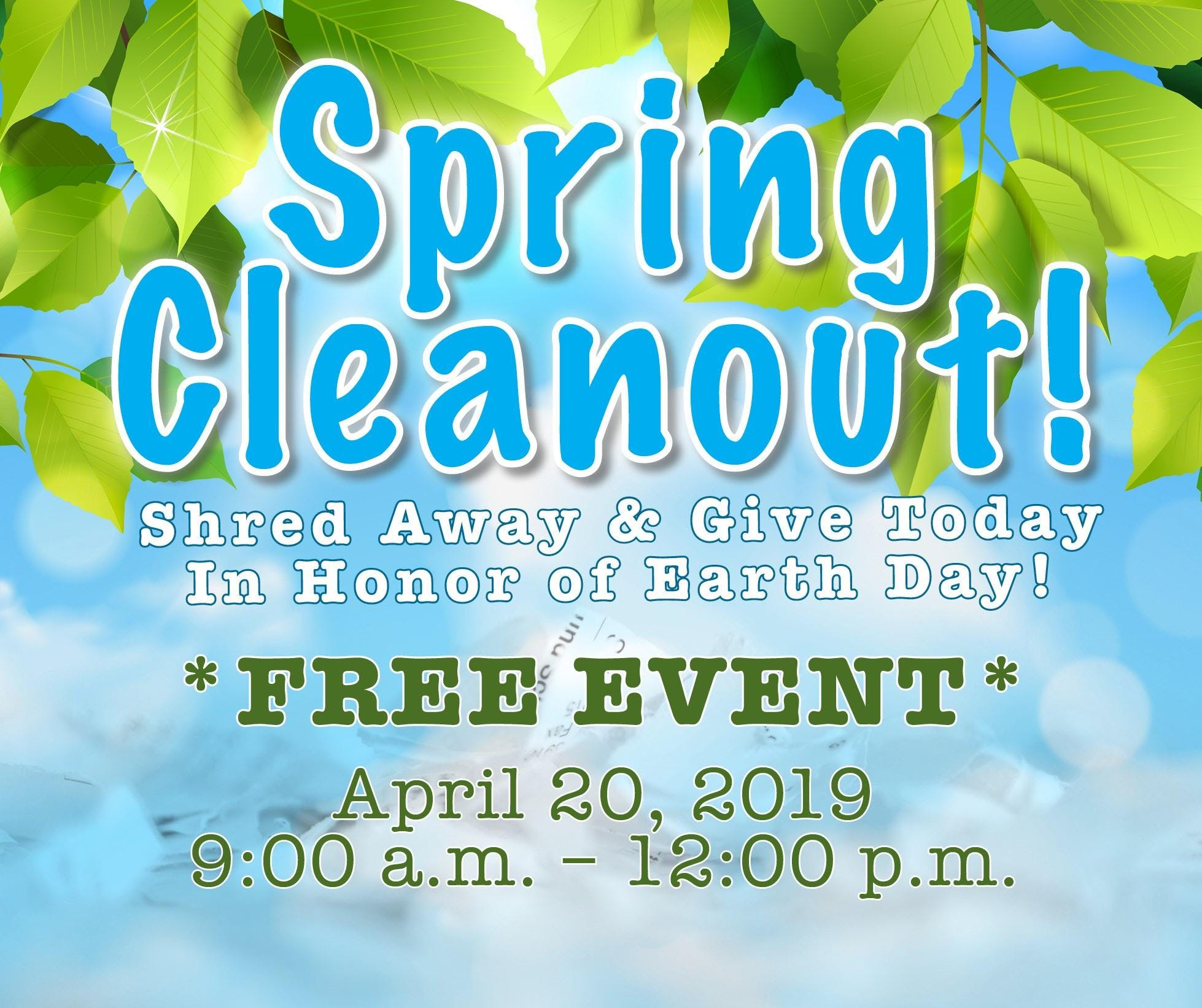 Spring Cleanout Event! Shredding & Goodwill Donations!