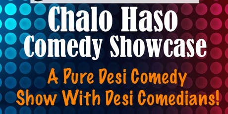 Chalo Haso Desi Comedy Showcase tickets