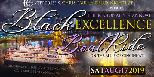 Regional Black Excellence Weekend Cincinnati, Ohio August 16th - 17th 2019