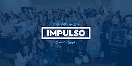 IMPULSO - 2ª Edição ingressos