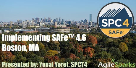 Implementing SAFe 4.6 w/ SPC Certification - Boston, September 2019 - Guaranteed to Run tickets