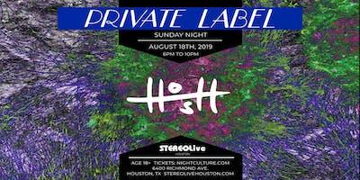 Private Label Presents: HOSH at Stereo Live Houston
