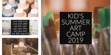 Kid's Summer Art Camp 2019 | Week 4 tickets