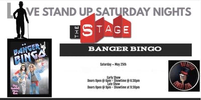 THe Stage With Banger Bingo EARLY SHOW
