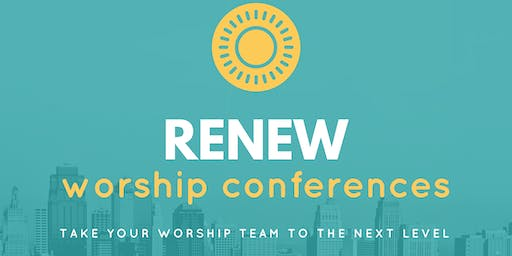 Renew Worship Conference: The Conference for every Worship and Tech team member.