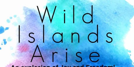 Wild Island's Arise tickets