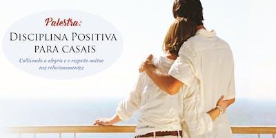Palestra: Disciplina Positiva para casais