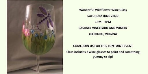 Wildflowers & Dragonfly Wine Glass Painting Class with Dawn Spruill