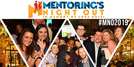 2019 Mentoring's Night Out In Memory of Luke Boisi