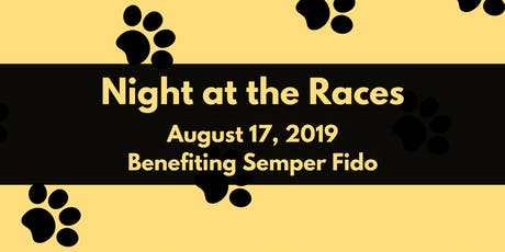 Night at the Races 2019, Benefiting Semper Fido  tickets