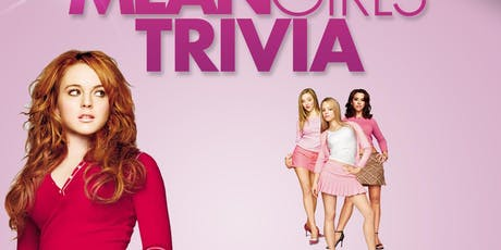 Mean Girls Trivia tickets