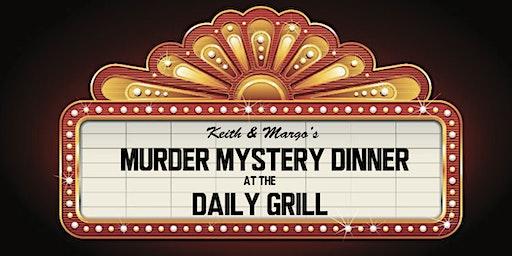 Keith & Margo's Murder Mystery Dinner - Daily Grill, Santa Monica