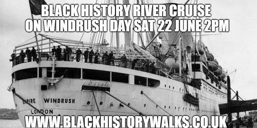 Black History River Cruise 22nd June (Windrush Day)
