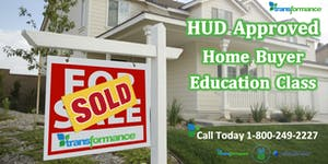 HUD Approved Home Buyer Education Class by Transformanc...