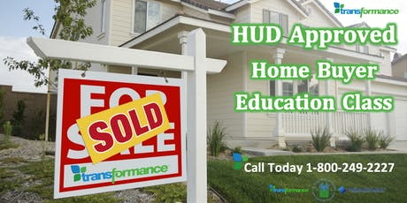 HUD Approved Home Buyer Education Class by Transformance  tickets