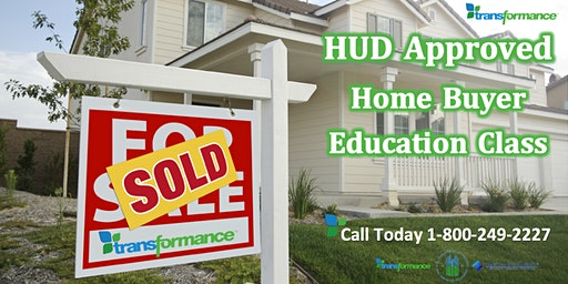 HUD Approved Home Buyer Education Class by Transformance