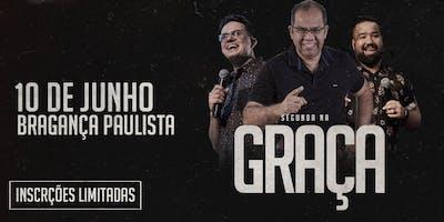 Segunda na Graça - Bragança Paulista