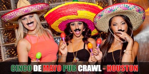 Cinco De Mayo Pub Crawl - FREE SHIRT!FREE TACOS!Downtown Houston 5-4-19