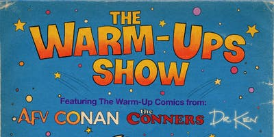 The Warm-Ups Show!