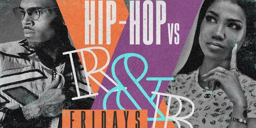 Fri:Hip Hop vs R&B in the EpiCentre! Free RSVP