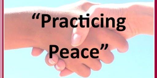 Practicing Peace