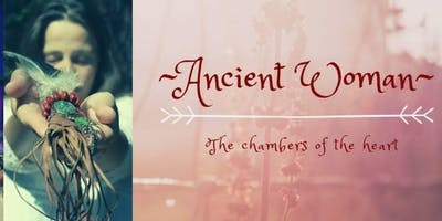 ANCIENT WOMEN: The chambers of the heart