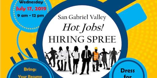 San Gabriel Valley HOT JOBS Hiring Spree
