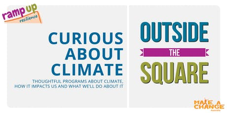 Outside the Square – Curious About Climate tickets