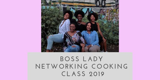 Boss Lady Networking Cooking Class