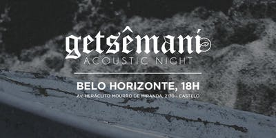 Acustico Night Getsêmani