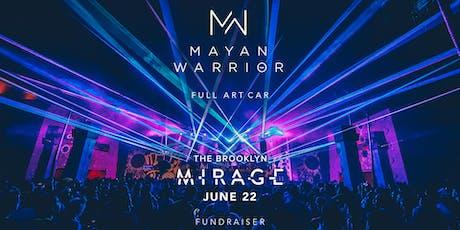 Mayan Warrior (Full Art Car) - Brooklyn Mirage tickets