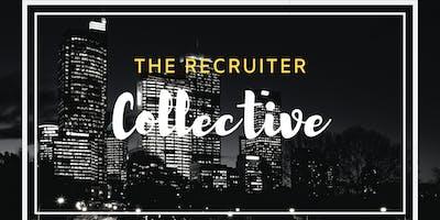 Recruiter Collective - First MeetUp & Kickoff