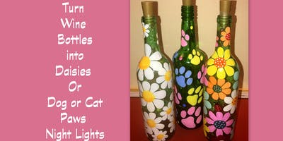 Paint Wine Bottle Night Lights with Daisies, Dog or Cat Paws