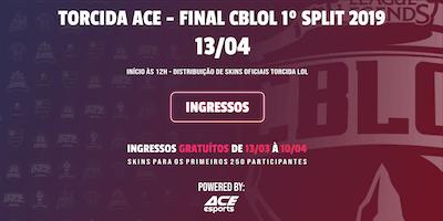 Torcida ACE CBLOL 1º Split 2019