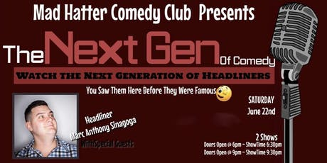 The Next Gen Of Comedy June 22 EARLY SHOW tickets