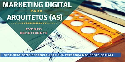MARKETING DIGITAL PARA ARQUITETOS (AS)
