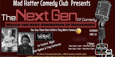 The Next Gen Of Comedy June 1st LATE SHOW