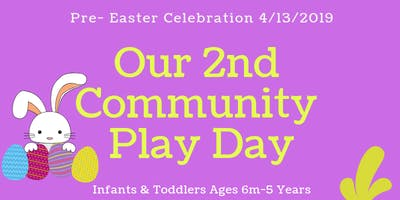 Paint n' Play By Baby Ink Host It's 2nd  Community Play Day - Pre Easter Celebration