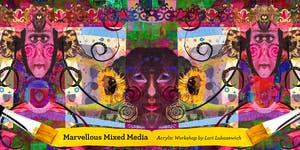 Acrylic Mixed-Media & Collage Painting Workshop