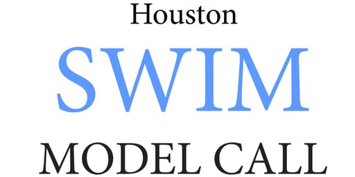 Houston SWIM Casting Call