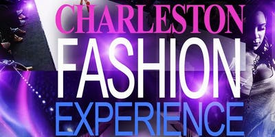 Charleston Fashion Experience Hosted by Del Woods Modeling Agency, LLC