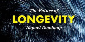 The Future of Longevity Impact Roadmap Lab