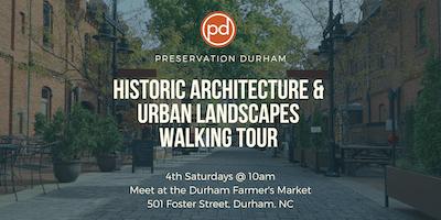 Durham's Architecture & Urban Landscape Walking Tour