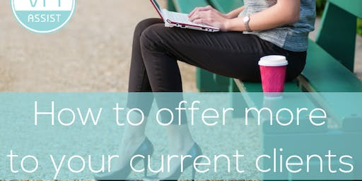 How to offer more to you current clients