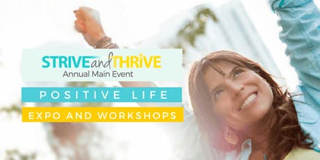 Positive Life Expo and Workshops - FREE tickets