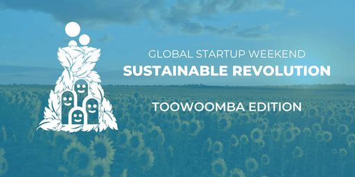 Global Startup Weekend Sustainable Revolution - Toowoomba