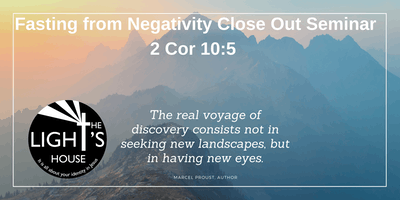 Fasting from Negativity Close-Out Seminar (Onsite & Online Seats Available)