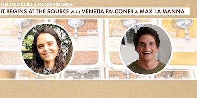 It Begins at the Source with Venetia Falconer & Max La Manna